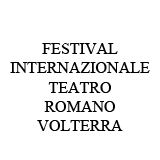 Roman Theatre International Festival in Volterra