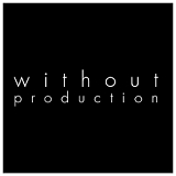 Without Production